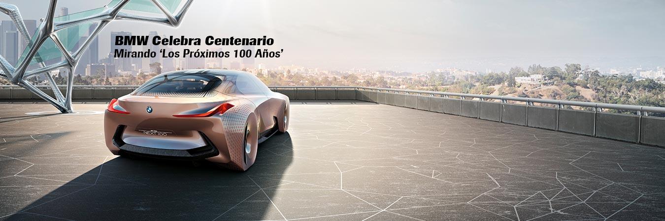 BMW Celebra Centenario Mirando Los Proximos 100 Anos - MAKINAS - SC